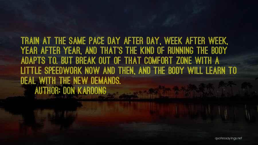 Then And Now Quotes By Don Kardong
