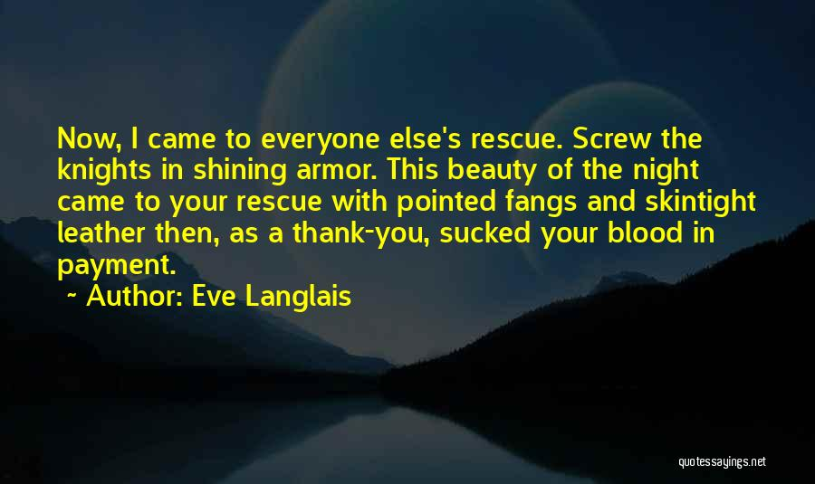 Then And Now Quotes By Eve Langlais