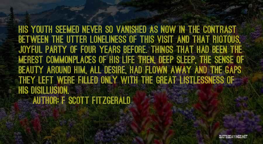 Then And Now Quotes By F Scott Fitzgerald