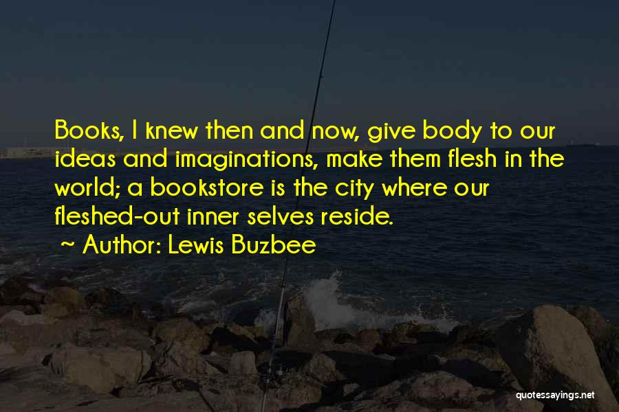 Then And Now Quotes By Lewis Buzbee