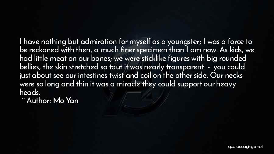 Then And Now Quotes By Mo Yan