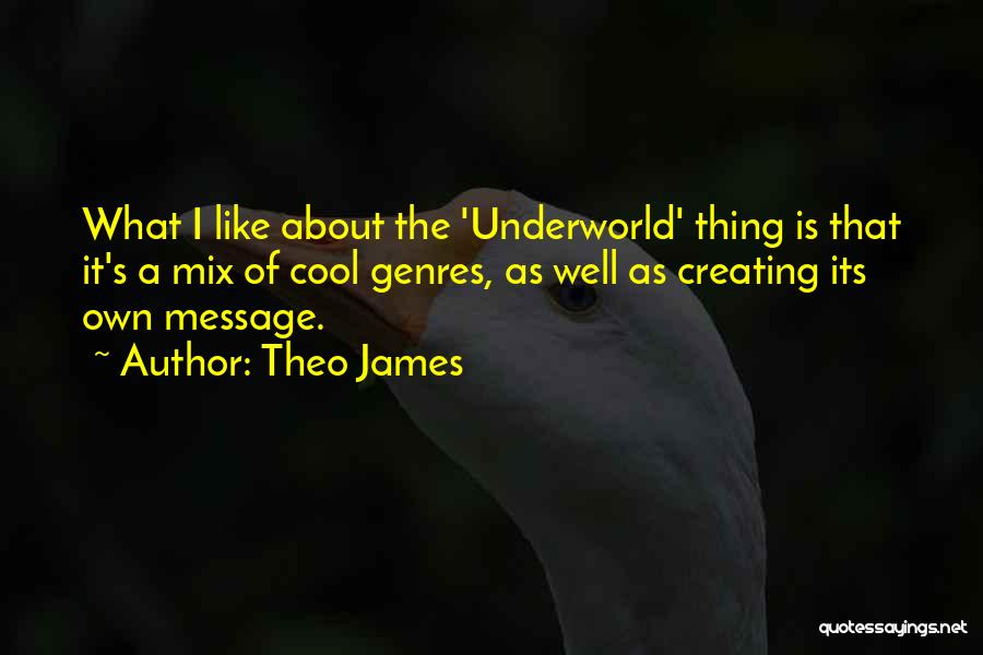 Theo James Quotes 1265876
