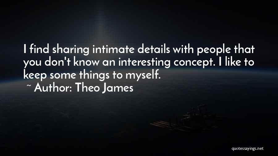 Theo James Quotes 1407101