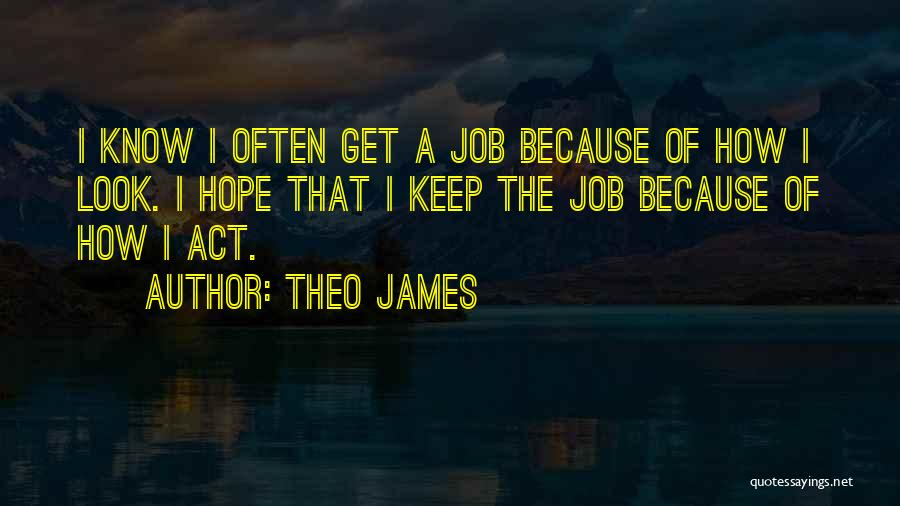 Theo James Quotes 1478516