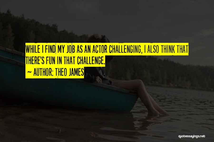 Theo James Quotes 195282