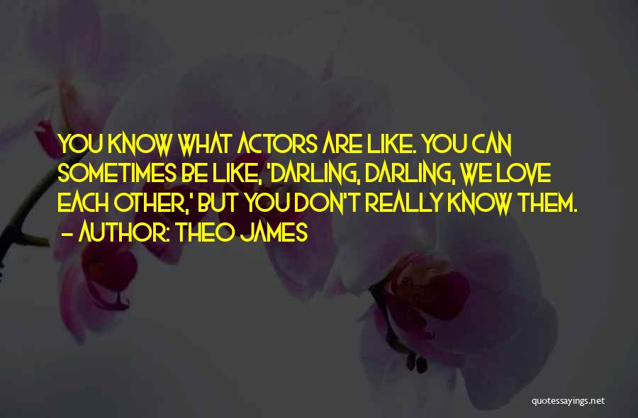 Theo James Quotes 2017394