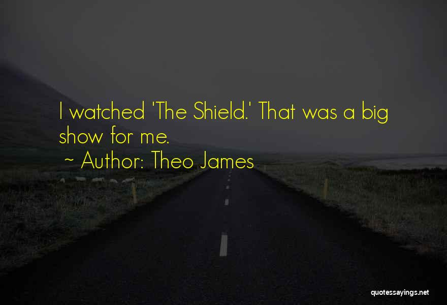 Theo James Quotes 2108736
