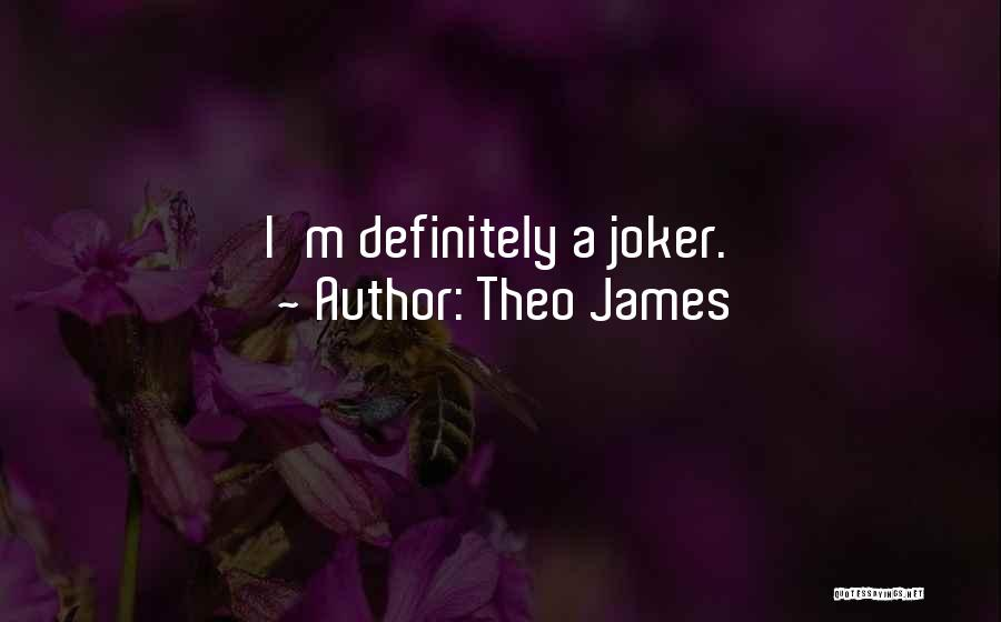 Theo James Quotes 438741