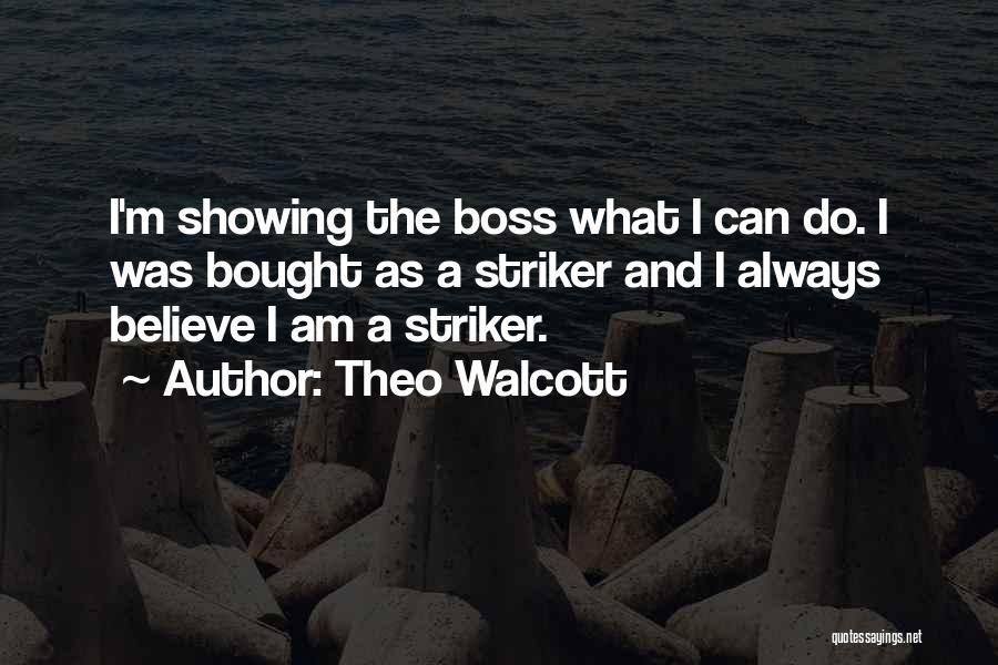 Theo Walcott Quotes 662471