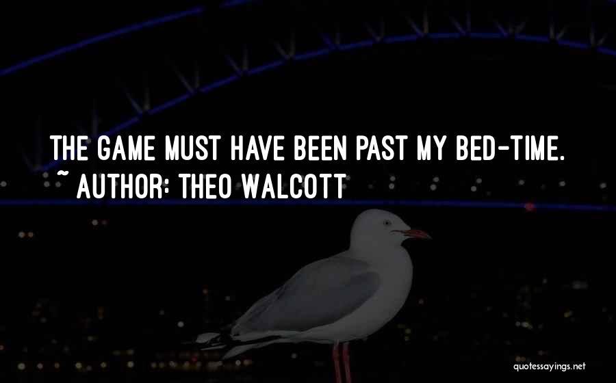 Theo Walcott Quotes 696351