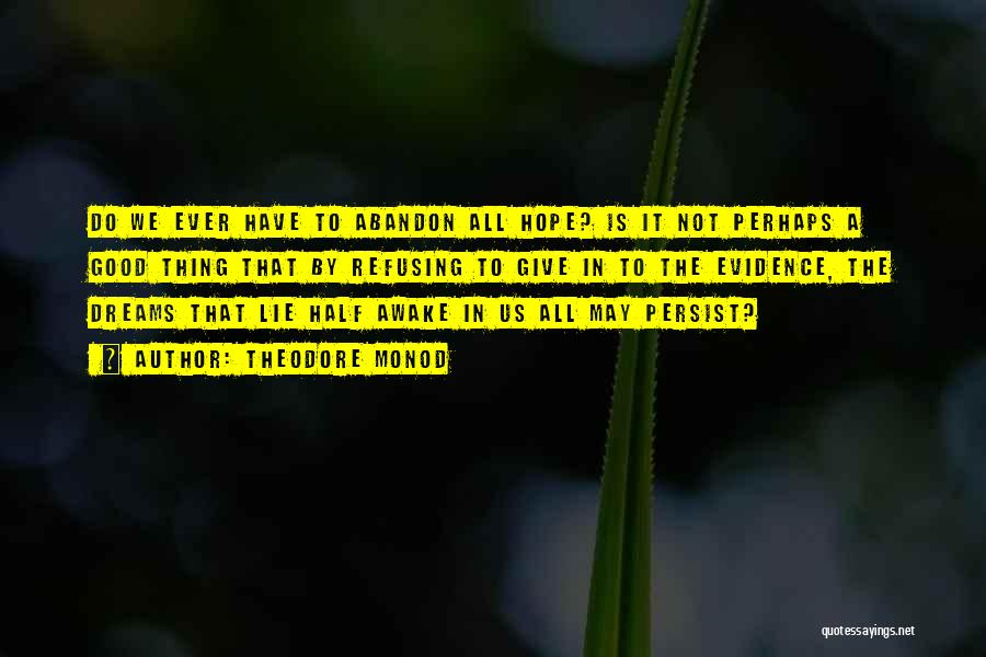 Theodore Monod Quotes 509322