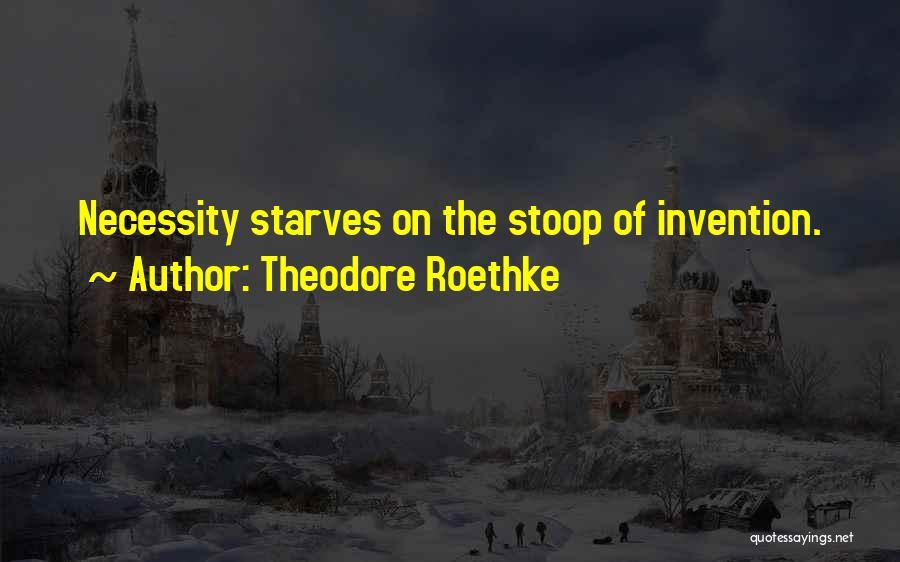 Theodore Roethke Quotes 1094999
