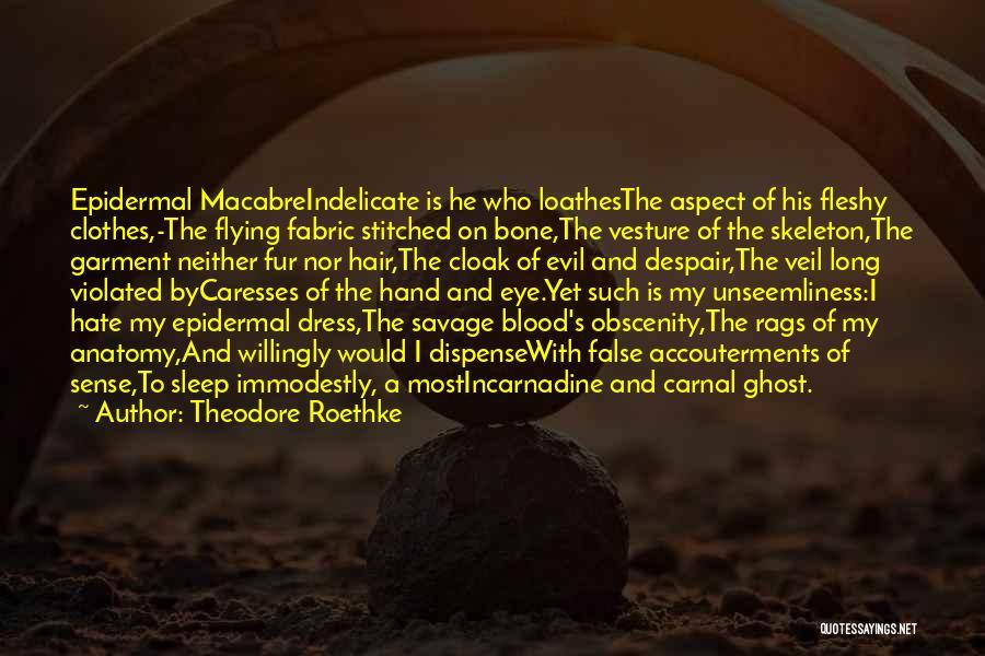 Theodore Roethke Quotes 129591