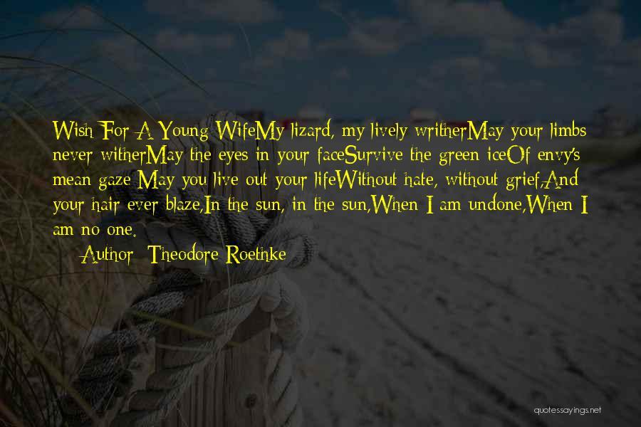 Theodore Roethke Quotes 1557135