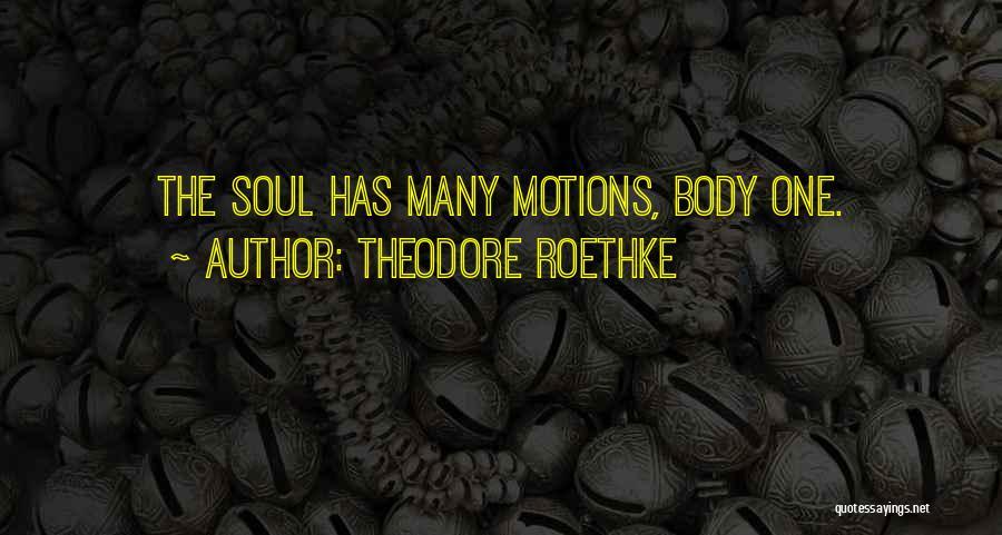 Theodore Roethke Quotes 2141255