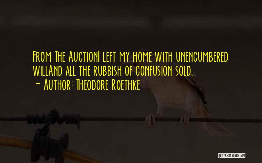 Theodore Roethke Quotes 724935