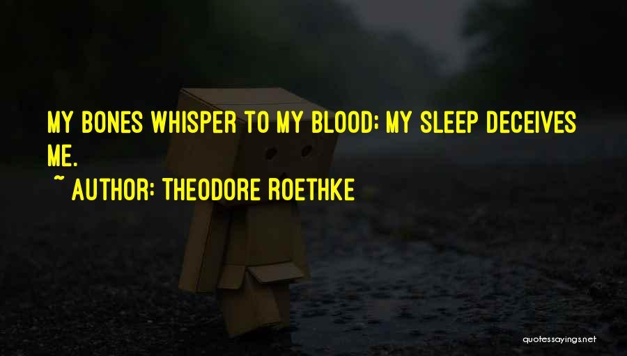 Theodore Roethke Quotes 922997