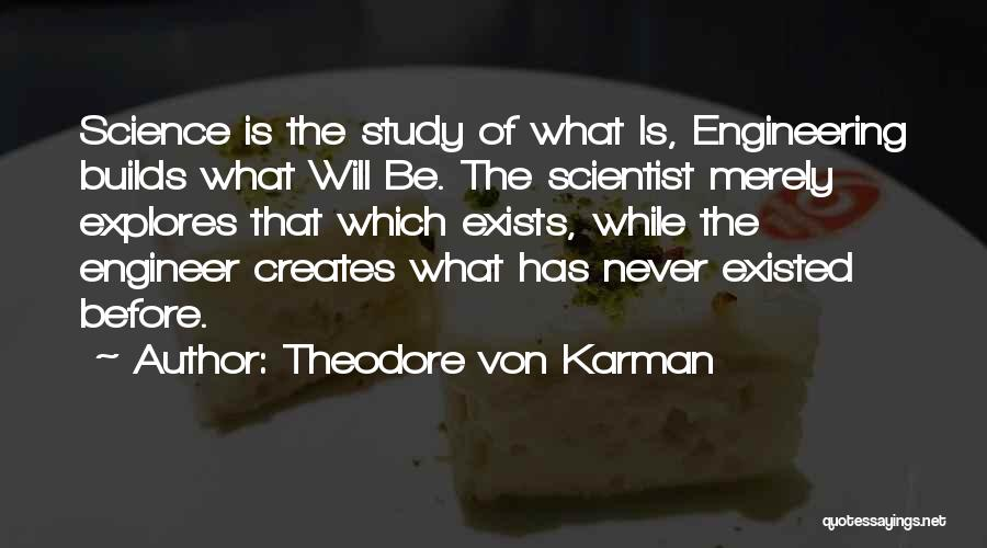 Theodore Von Karman Quotes 1532456