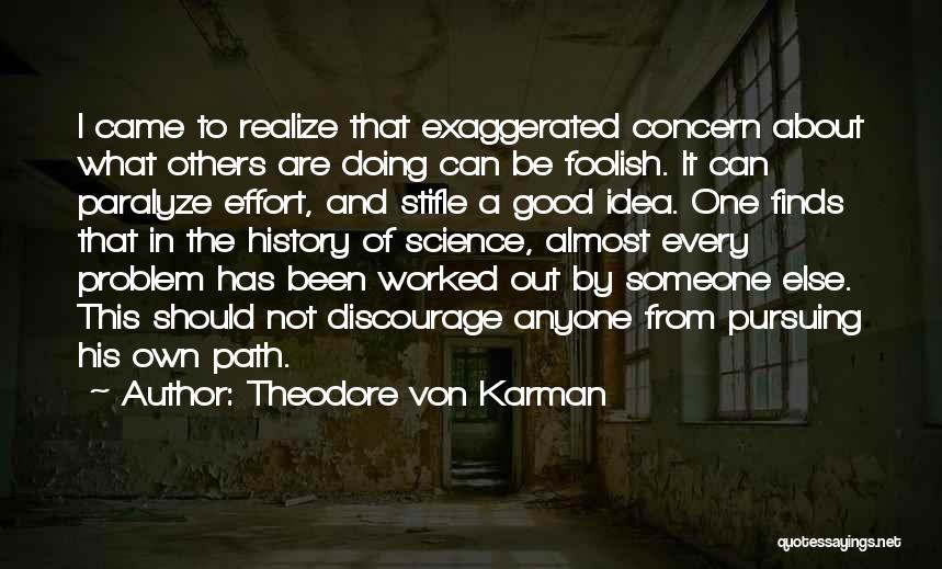 Theodore Von Karman Quotes 1870862