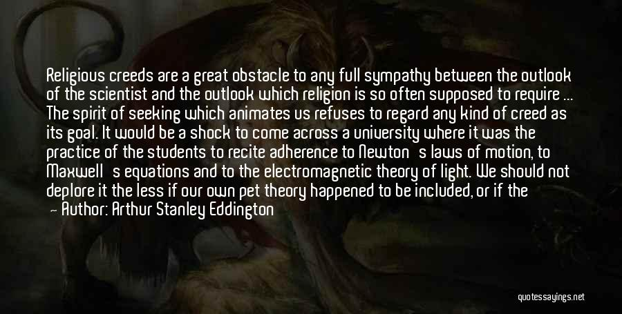 Theories And Practice Quotes By Arthur Stanley Eddington
