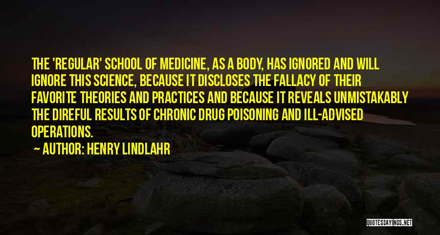 Theories And Practice Quotes By Henry Lindlahr