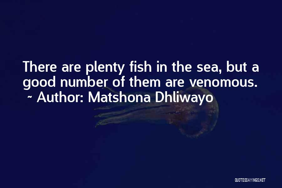 Top 12 There Are Plenty Of Fish In The Sea Quotes Sayings
