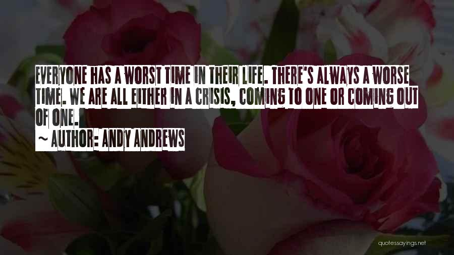 There Are Times In Life Quotes By Andy Andrews