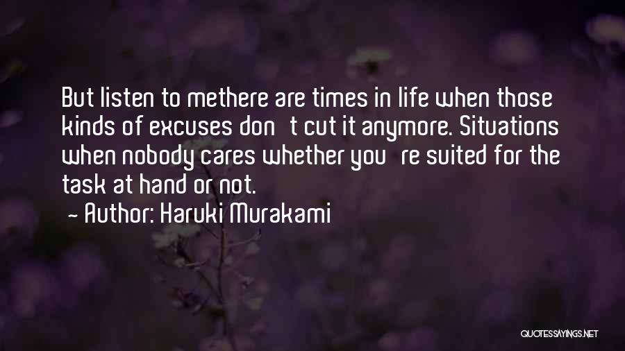 There Are Times In Life Quotes By Haruki Murakami