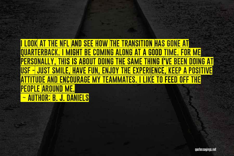 There Is A Good Time Coming Quotes By B. J. Daniels