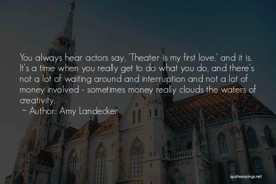 There Is Always A First Time Quotes By Amy Landecker
