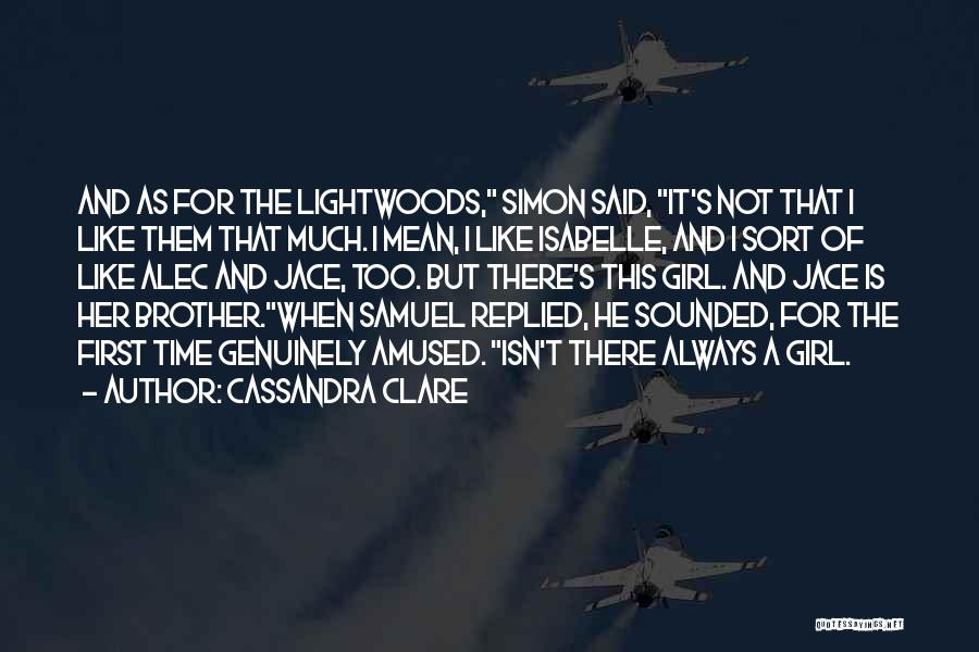 There Is Always A First Time Quotes By Cassandra Clare