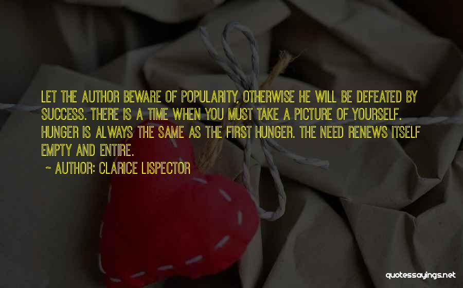 There Is Always A First Time Quotes By Clarice Lispector