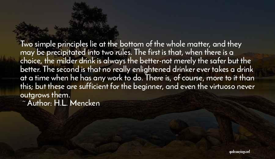 There Is Always A First Time Quotes By H.L. Mencken