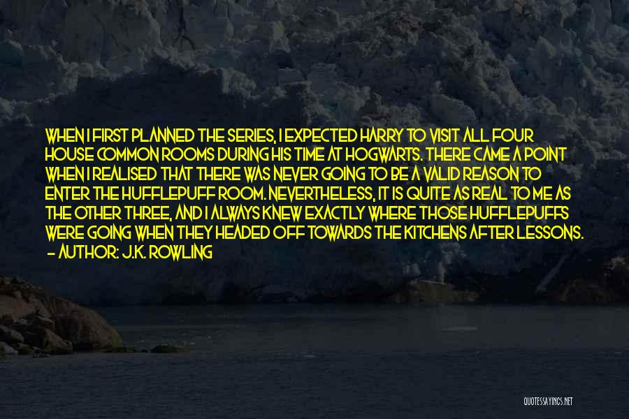There Is Always A First Time Quotes By J.K. Rowling