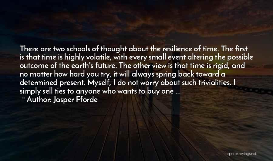 There Is Always A First Time Quotes By Jasper Fforde