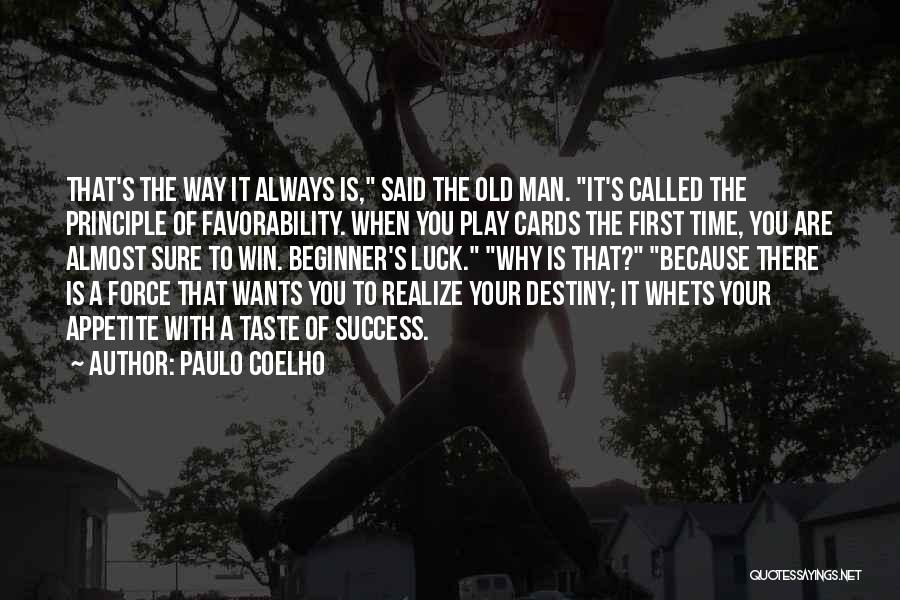 There Is Always A First Time Quotes By Paulo Coelho