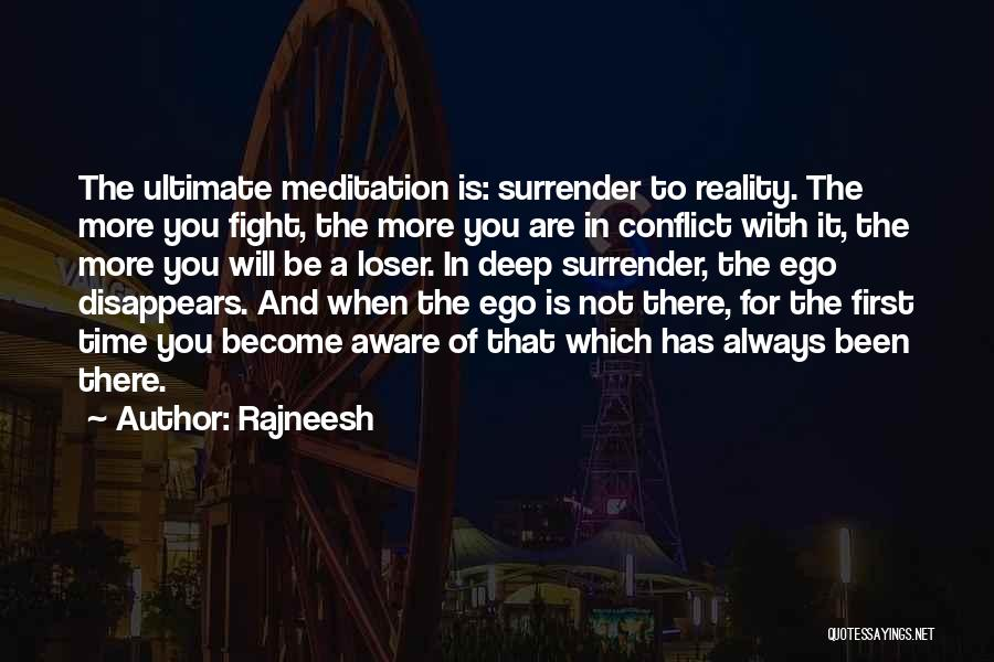 There Is Always A First Time Quotes By Rajneesh