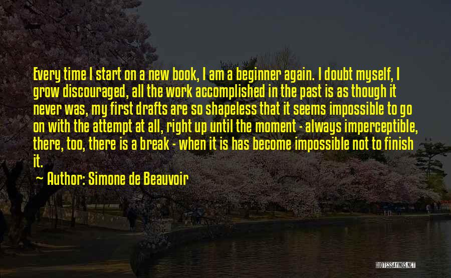 There Is Always A First Time Quotes By Simone De Beauvoir