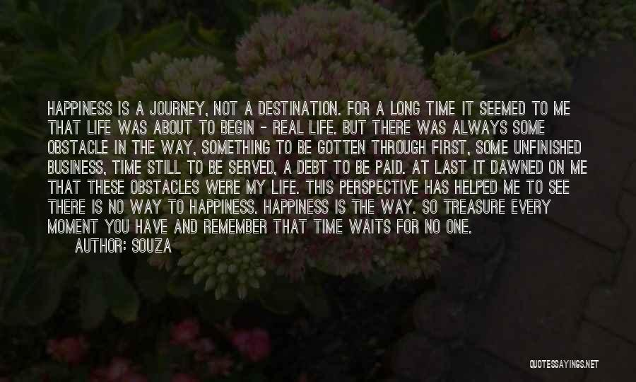 There Is Always A First Time Quotes By Souza