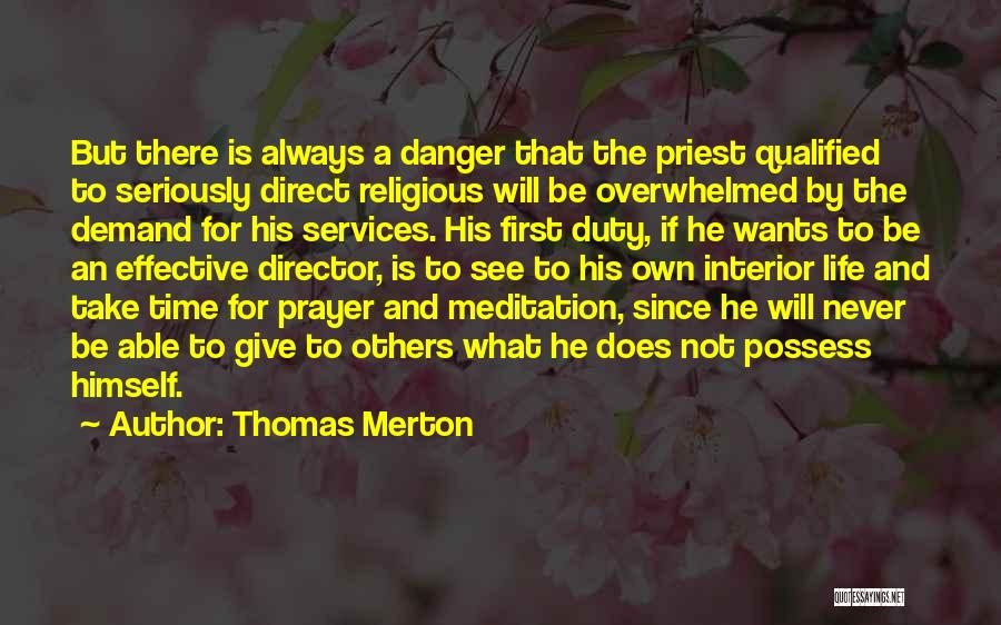 There Is Always A First Time Quotes By Thomas Merton