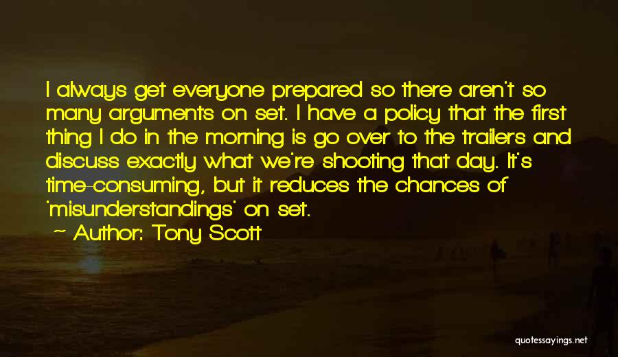 There Is Always A First Time Quotes By Tony Scott