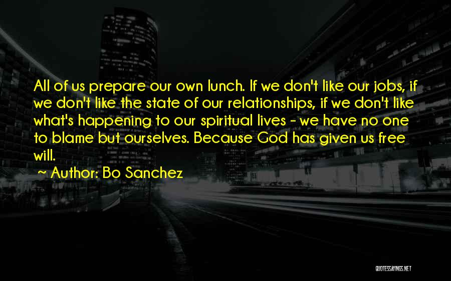 There Is No Free Lunch Quotes By Bo Sanchez