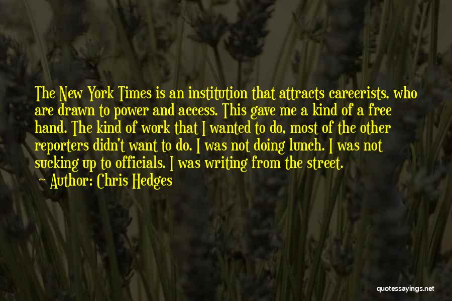 There Is No Free Lunch Quotes By Chris Hedges