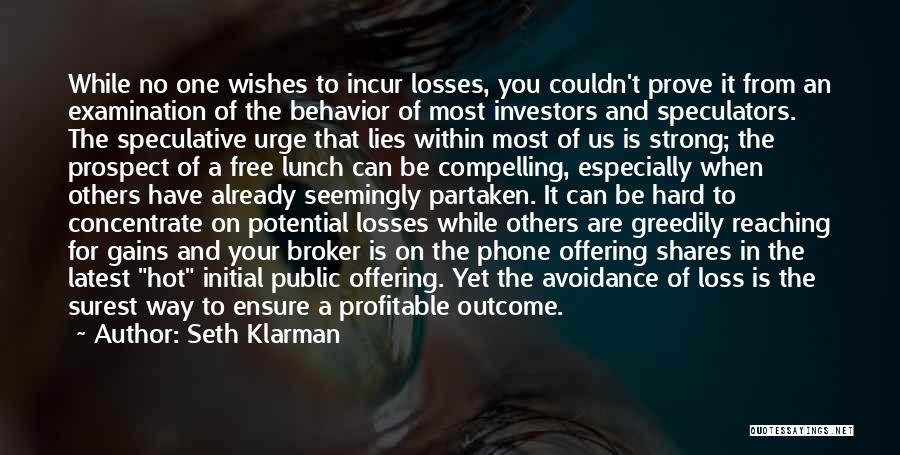 There Is No Free Lunch Quotes By Seth Klarman