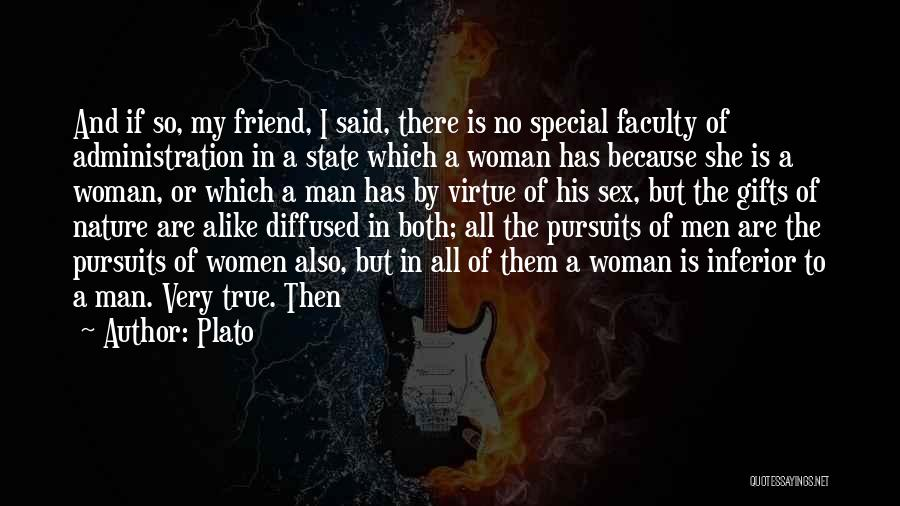 There Is No Friend Quotes By Plato