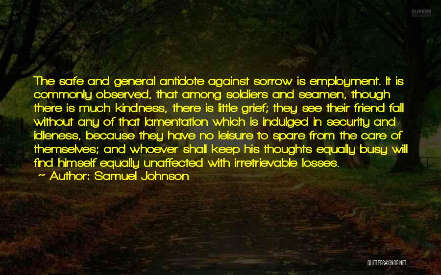 There Is No Friend Quotes By Samuel Johnson