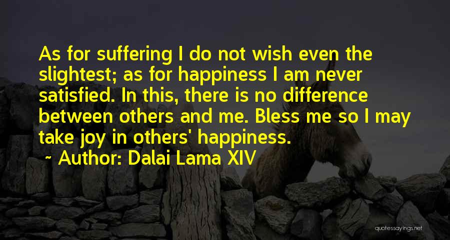 There Is No Happiness Quotes By Dalai Lama XIV