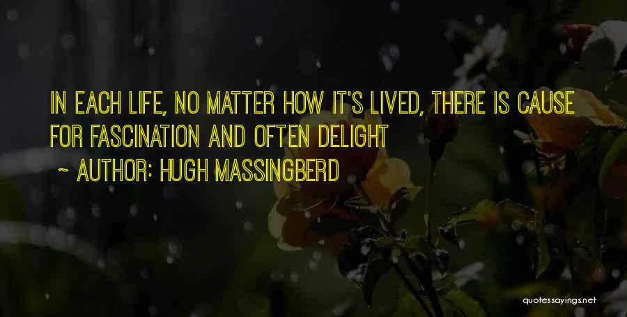 There Is No Happiness Quotes By Hugh Massingberd
