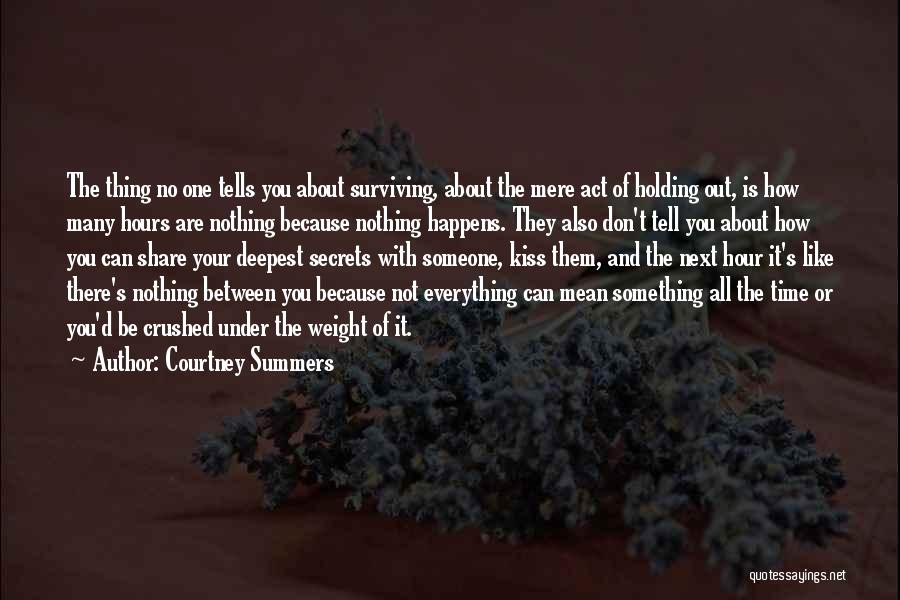 There Is No Next Time Quotes By Courtney Summers