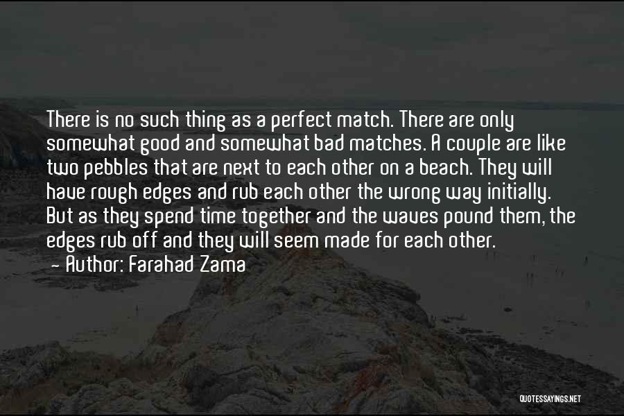 There Is No Next Time Quotes By Farahad Zama